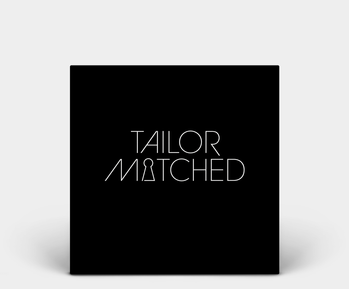 tailor matched
