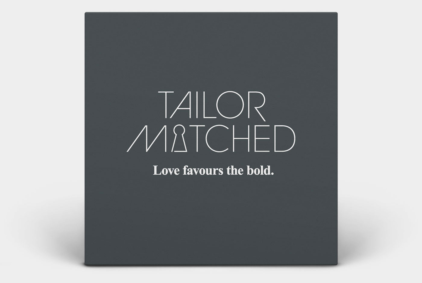 tailor matched love favours the bold